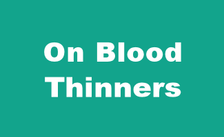 On Blood Thinners