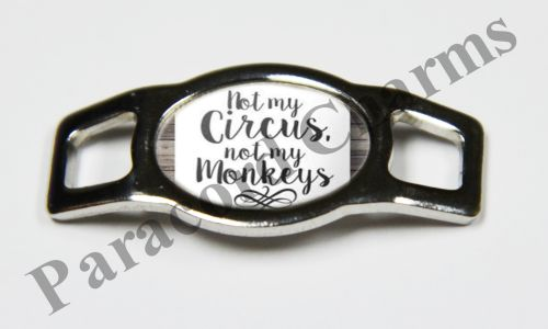 Not My Circus, Not My Monkeys - Design #004