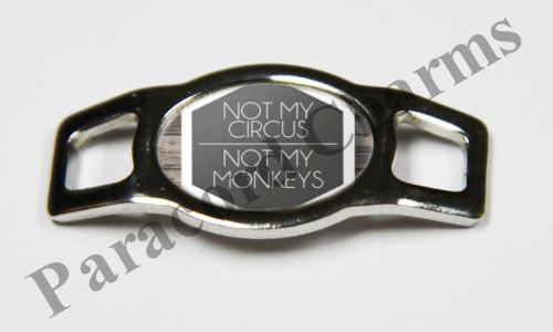 Not My Circus, Not My Monkeys - Design #005